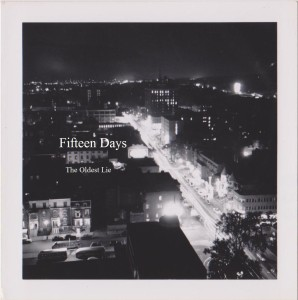 Fifteen Days - The Oldest Lie